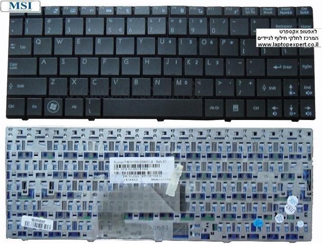 החלפת מקלדת למחשב נייד MSI U210 / X320 / X340 / X350 / X400 / X460 slim keyboard V103522AK1 SN S1N-1ERU2A1-SA0