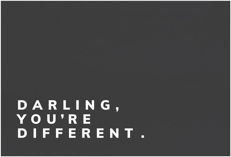 הדפס DARLING YOU'RE DIFFERENT