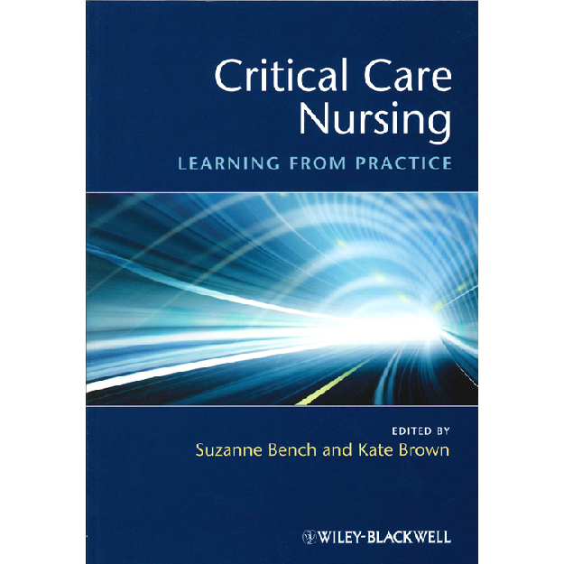 Critical Care Nursing : Learning from Practice