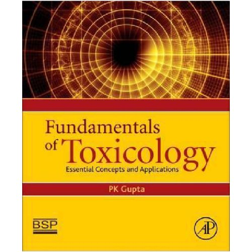 Fundamentals of Toxicology : Essential Concepts and Applications