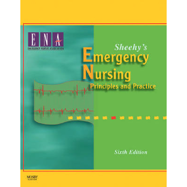 Sheehy´s Emergency Nursing: Principles and Practice