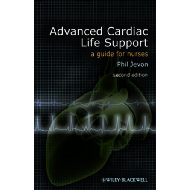 Advanced Cardiac Life Support: A Guide for Nurses