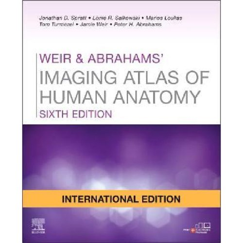 Weir & Abrahams' Imaging Atlas of Human Anatomy