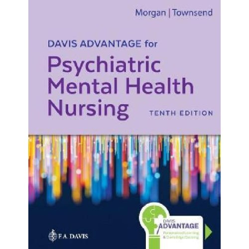 Davis Advantage for Psychiatric Mental Health Nursing : Concepts of Care in Evidence-Based Practice