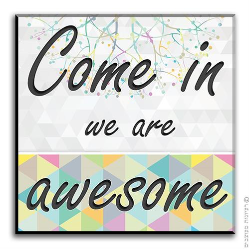 שלט We Are Awesome