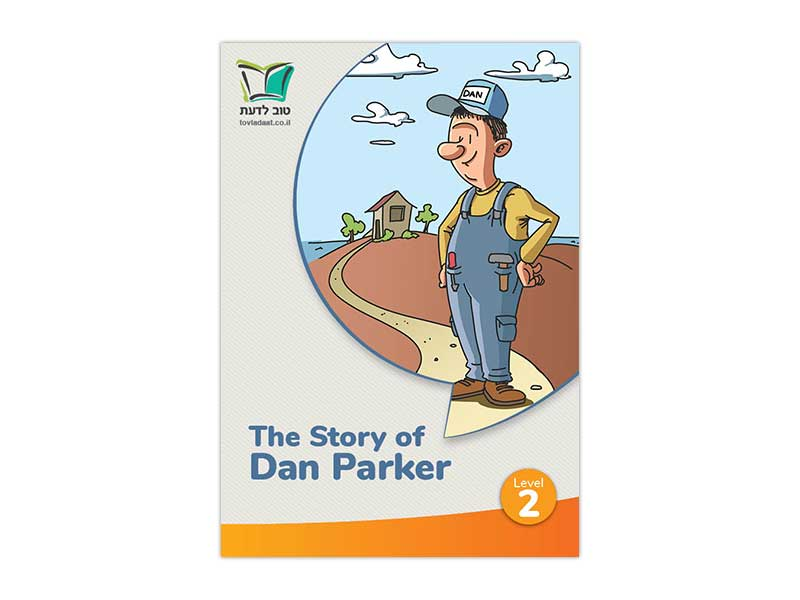 The Story of Dan Parker | Level 2