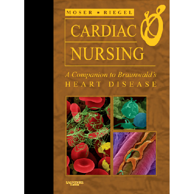 Cardiac Nursing: A Companion to Braunwald´s Heart Disease