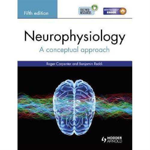 Neurophysiology : A Conceptual Approach