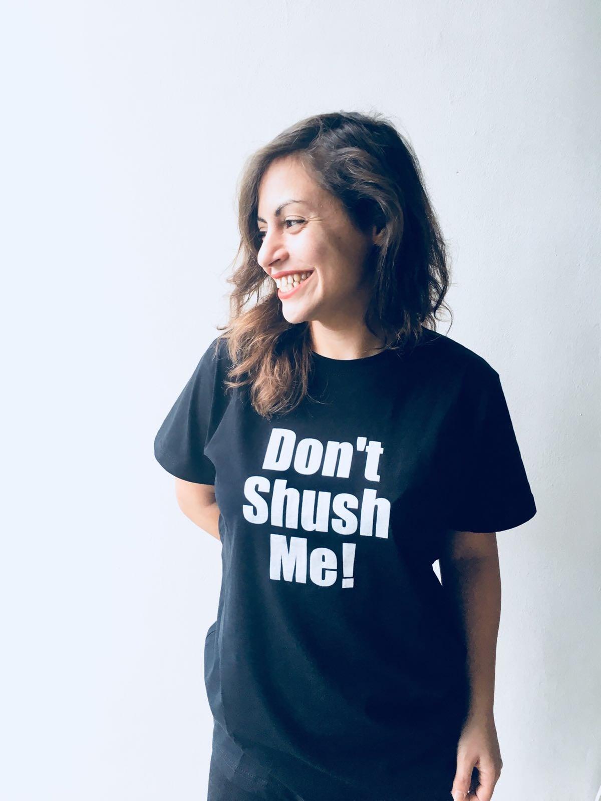 חולצת טי שירט נשים Don't shush me! שחורה