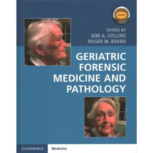 Geriatric Forensic Medicine and Pathology