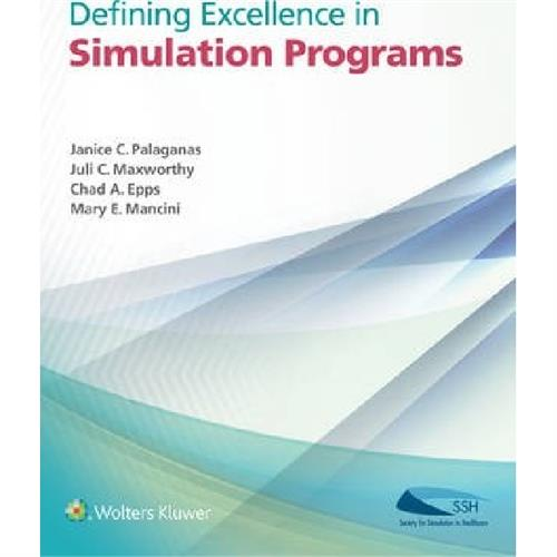 Defining Excellence in Simulation Programs