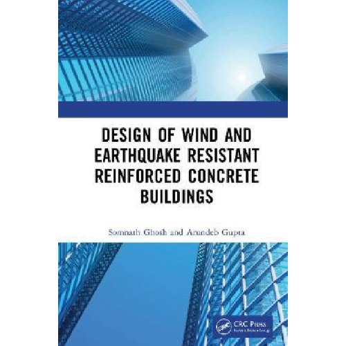 Design of Wind and Earthquake Resistant Reinforced Concrete Buildings