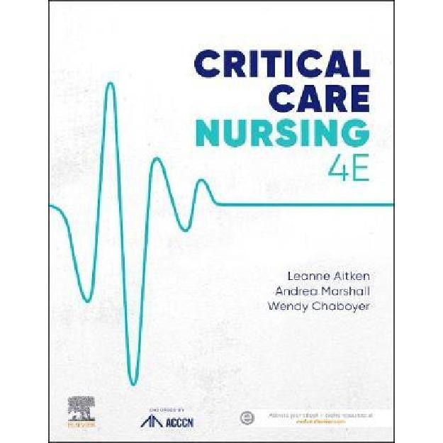 Critical Care Nursing 4th Edition