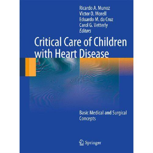 Critical Care of Children with Heart Disease: Basic Medical and Surgical Concepts