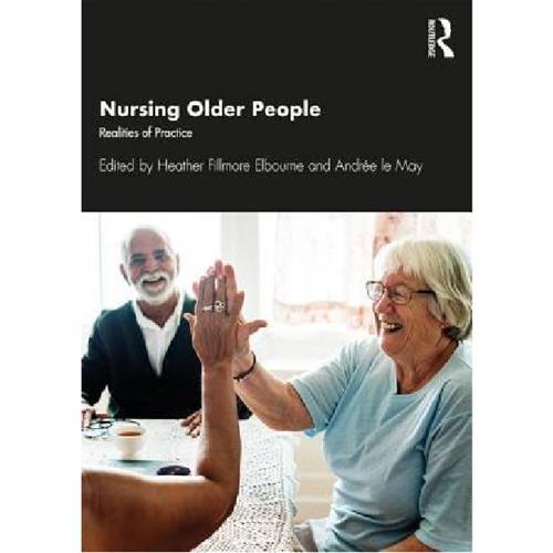 Nursing Older People : Realities of Practice