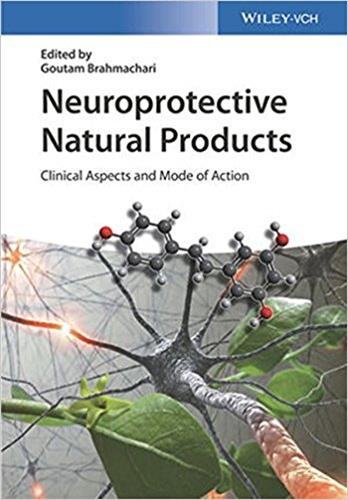 Neuroprotective Natural Products : Clinical Aspects and Mode of Action
