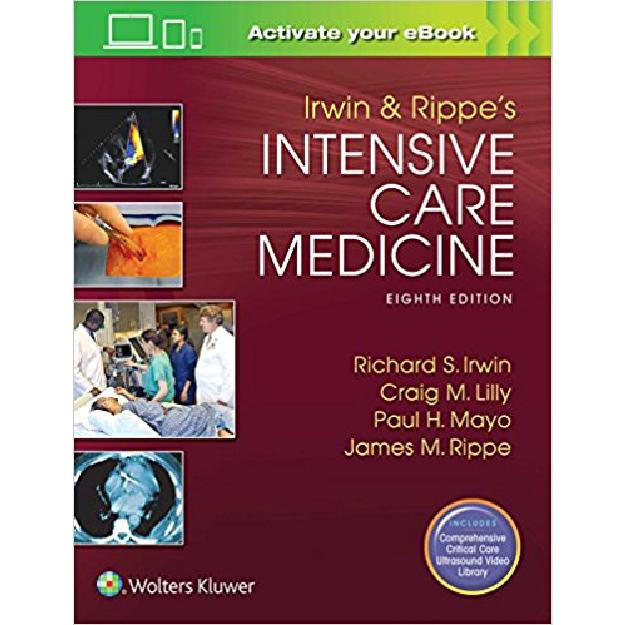 Irwin and Rippe's Intensive Care Medicine