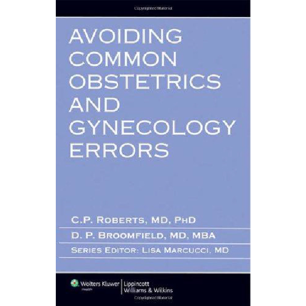 Avoiding Common Obstetrics and Gynecology Errors