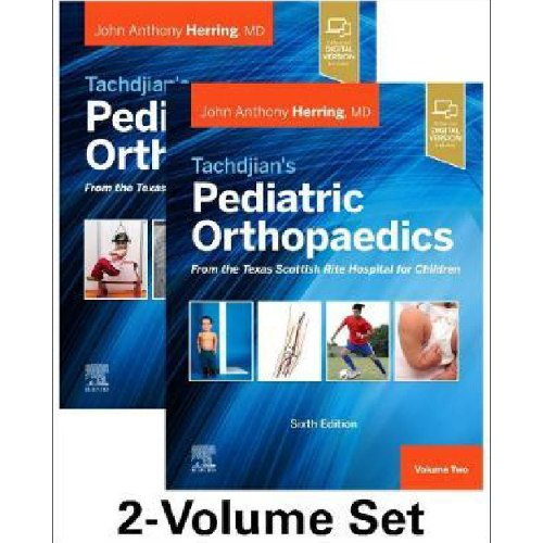 Tachdjian'S Pediatric Orthopaedics 2-Volume Set