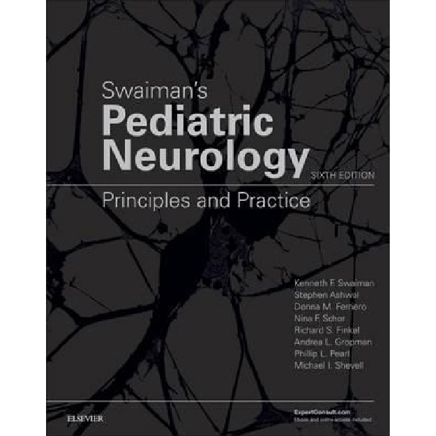 Swaiman's Pediatric Neurology : Principles and Practice
