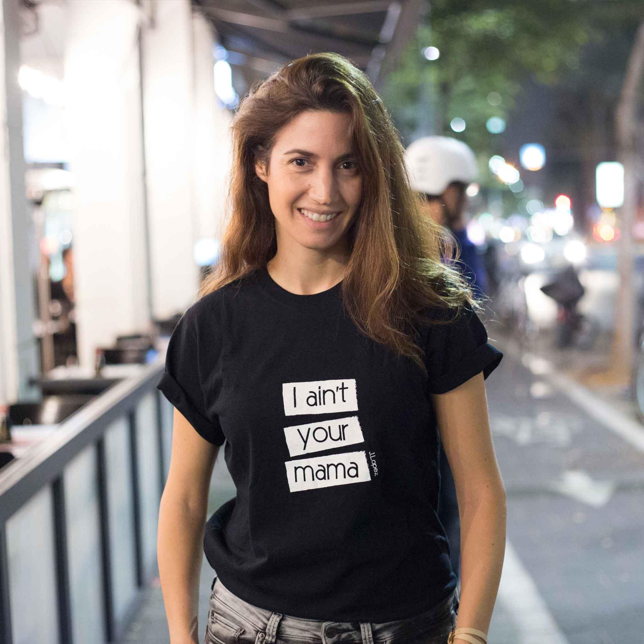 חולצת טי שירט יוניסקס Ain't your mama