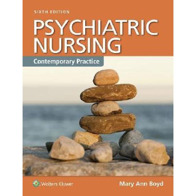 Psychiatric Nursing (Enhanced Updated 6th Edition) Contemporary Practice : Contemporary Practice