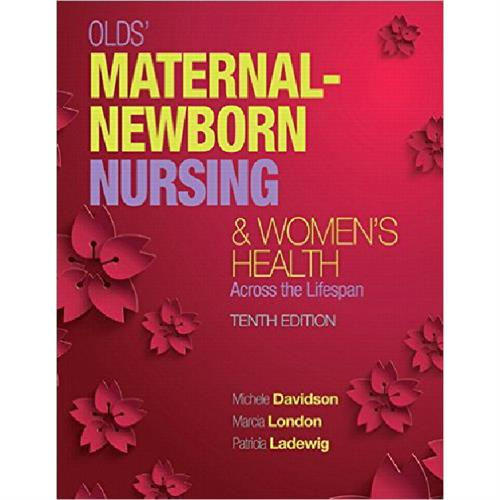 OLD'S Maternal- Newborn Nursing & Women´s Health Across the Lifespan
