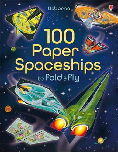 100 חלליות נייר - קפל ושגר