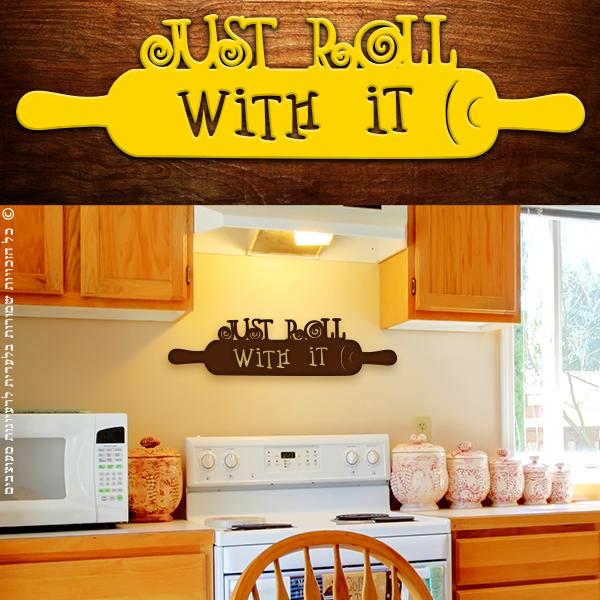 מדבקה Just Roll With It | משפטי השראה | מדבקות קיר משפטים | מדבקות | מדבקות קיר מעוצבות