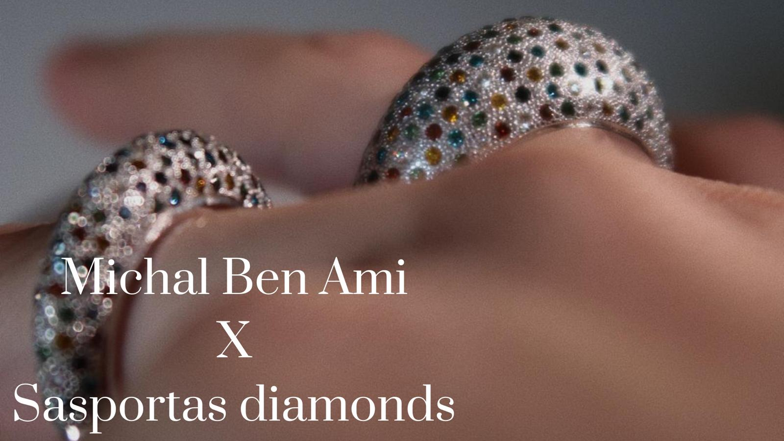 MICHAL BEN AMI X SASPORTAS DIAMONDS - מיכל בן עמי