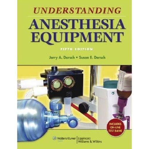 Understanding Anesthesia Equipment