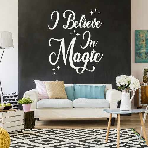 מדבקה I Believe In magic| משפטי השראה | מדבקות קיר משפטים | מדבקות | מדבקות קיר מעוצבות