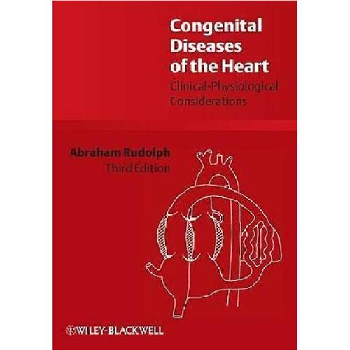 Congenital Diseases of the Heart : Clinical-Physiological Considerations