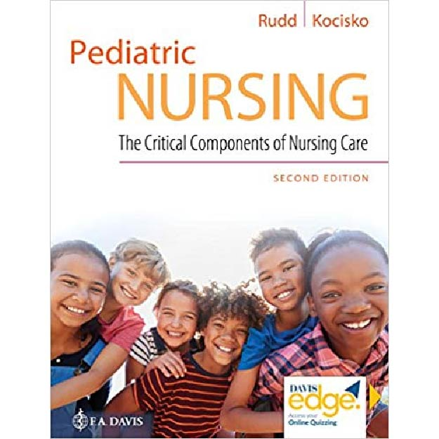 Pediatric Nursing : The Critical Components of Nursing Care