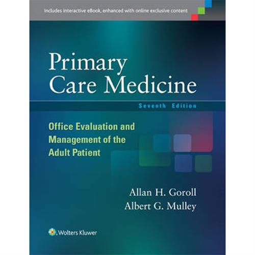 Primary Care Medicine : Office Evaluation and Management of the Adult Patient