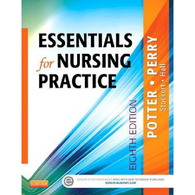 Essentials for Nursing Practice - Basic Nursing Essentials for Practice