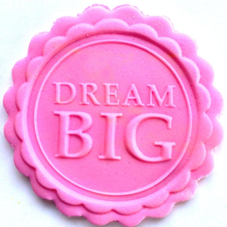 DREAM BIG-חותמת