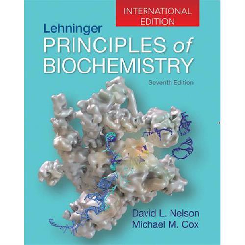 Lehninger Principles of Biochemistry : International Edition