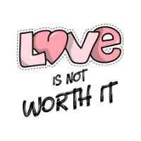 חולצת טי Love Is Not Worth It