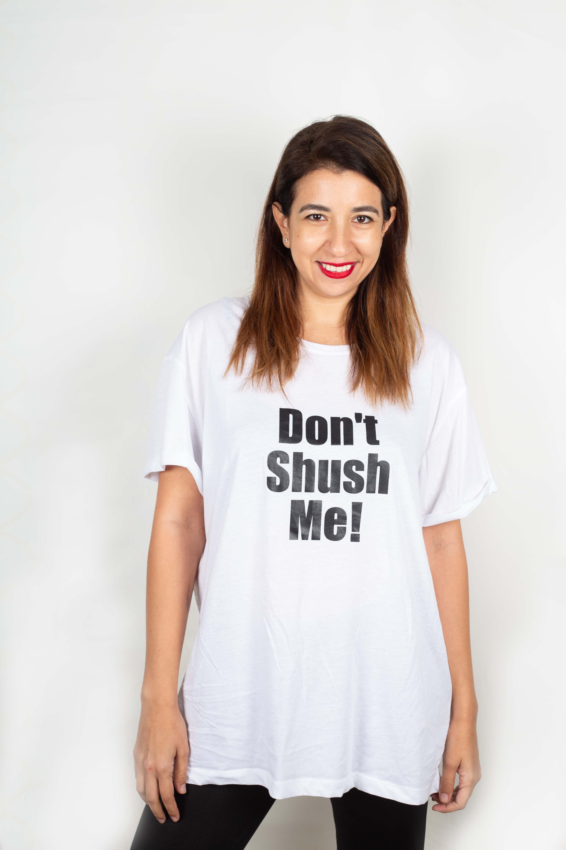 חולצת  DONT SHUSH ME! גזרה חדשה