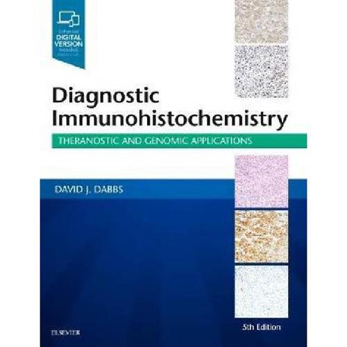 Diagnostic Immunohistochemistry : Theranostic and Genomic Applications