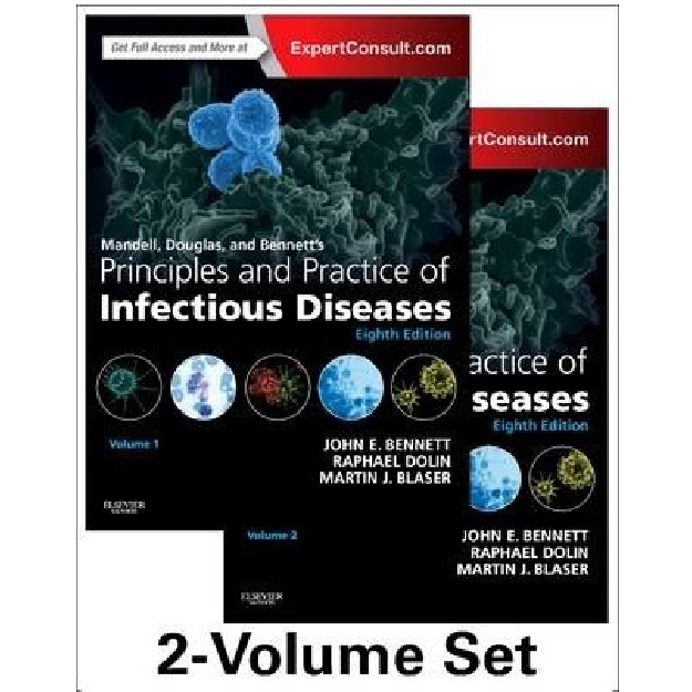 Mandell, Douglas, and Bennett's Principles and Practice of Infectious Diseases : 2-Volume Set