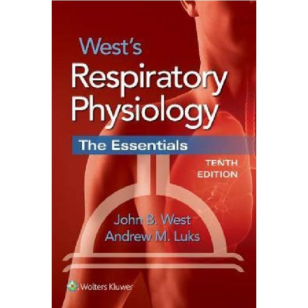 West's Respiratory Physiology : The Essentials