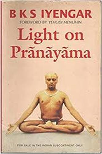 Light on Pranayama / BKS Iyengar