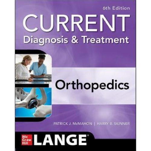 CURRENT Diagnosis & Treatment Orthopedics