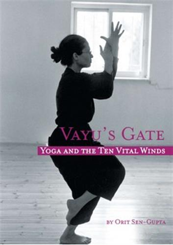 Vayu's Gate - Yoga and The Ten Vital Winds
