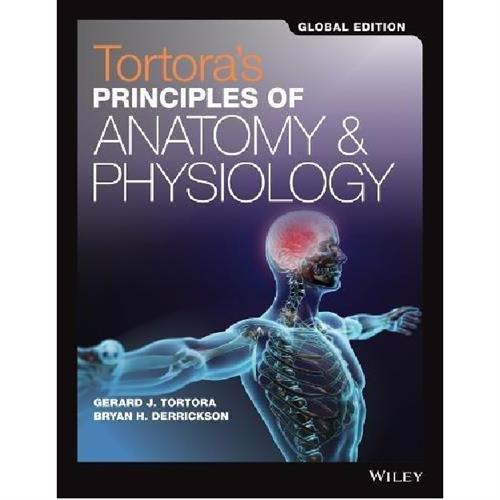 Tortora's Principles of Anatomy and Physiology 15e Global Editiont