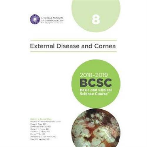 2018-2019 Basic and Clinical Science Course (BCSC), Section 8: External Disease and Cornea