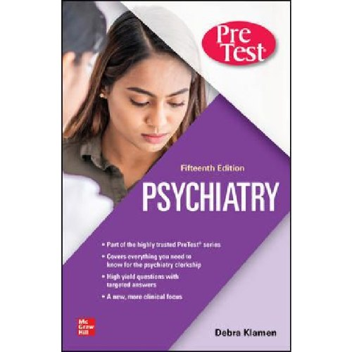 Psychiatry PreTest Self-Assessment And Review 15th edition