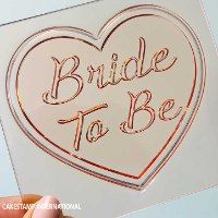 BRIDE TO BE HEART SHAPE Cake Topper   Flexible Polymer Mold   Chocolate Mold